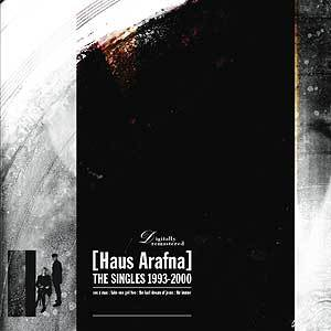 Haus Arafna - The Singles 1993-2000
