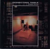 Dissecting Table - Dead Zone