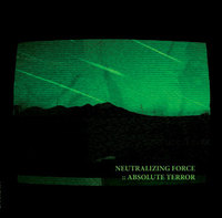 Neutralizing Force - Absolute Terror