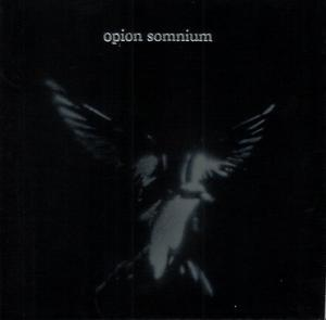 Opion Somnium - As They Fly Into Darkness...