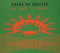Chaos as Shelter - Dawn Syndrome