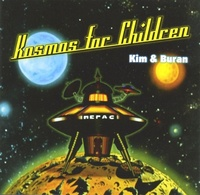 Kim & Buran - Kosmos For Children