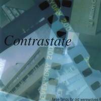 Contrastate - False Fangs For Old Werewolves