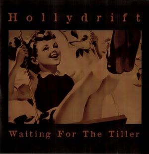 Hollydrift - Waiting For The Tiller