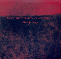 Closing The Eternity & Ad Lux Tenebrae - Nearly Being