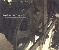 Oxyd meets Sumad - Mysterious Places Of Dead Souls