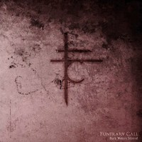 Funerary Call - Dark Waters Stirred