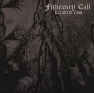 Funerary Call - The Black Root