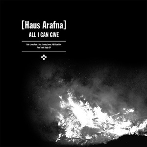 Haus Arafna - All I Can Give