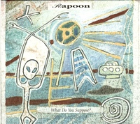 Rapoon - What Do You Suppose? (The Alien Question) / Project Blue Book