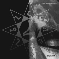 Sigillum S - Studs And Divinity