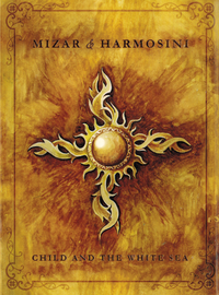 Mizar & Harmosini - Child And The White Sea