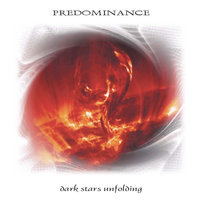 Predominance - Dark Stars Unfolding