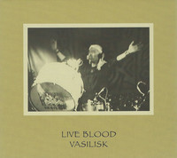 Vasilisk - Live Blood