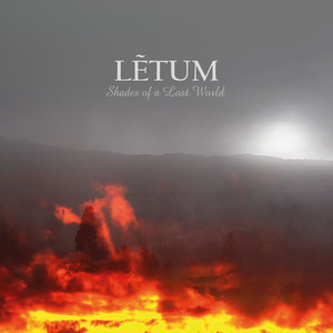 Letum - Shades Of A Lost World
